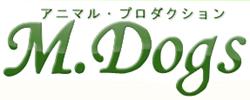 動物プロダクション M.Dogs